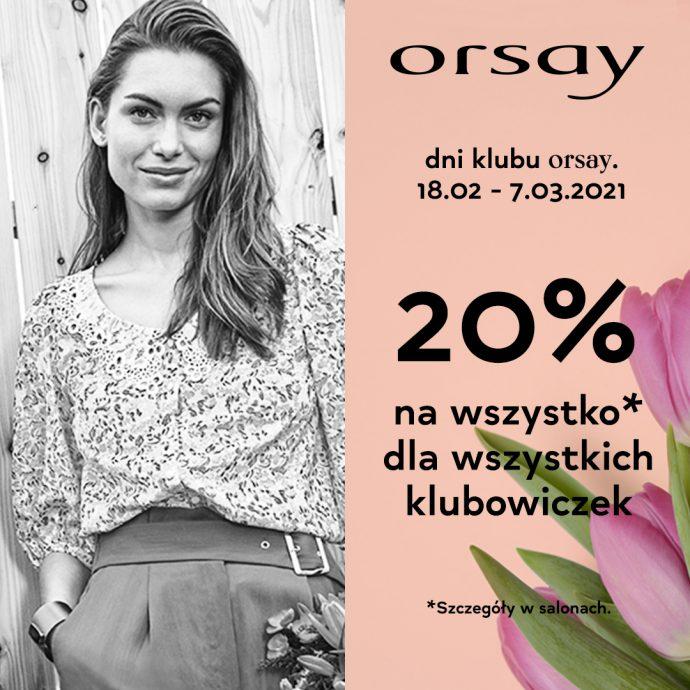 dni klubu Orsay – 20% na wszystko*